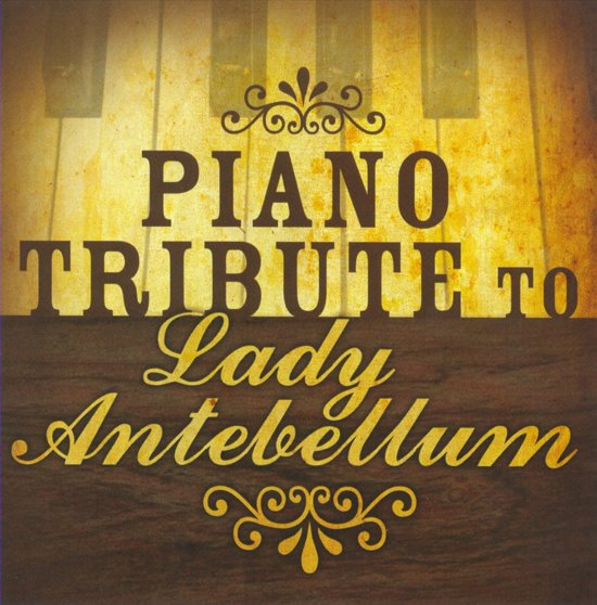 Piano Tribute to Lady Antebellum