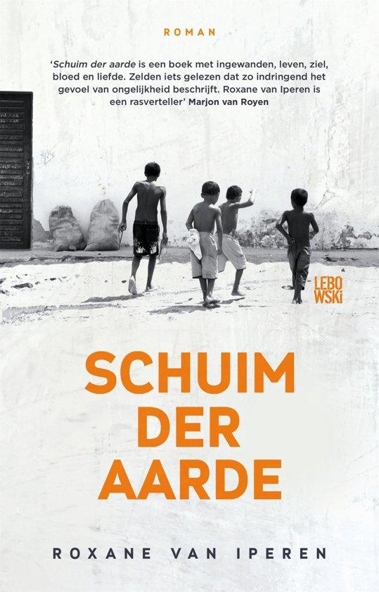 Boek cover Schuim der aarde van Roxane van Iperen (Onbekend)