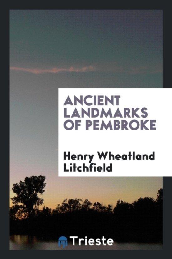 Ancient Landmarks of Pembroke