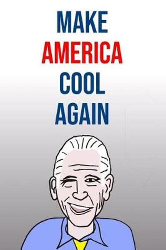 Make America Cool Again