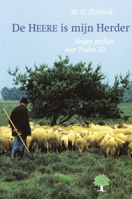 bol | de heere is mijn herder, c. harinck | 9789050308786 | boeken