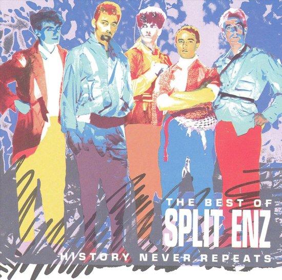 History Never Repeats: Best Of Split Enz