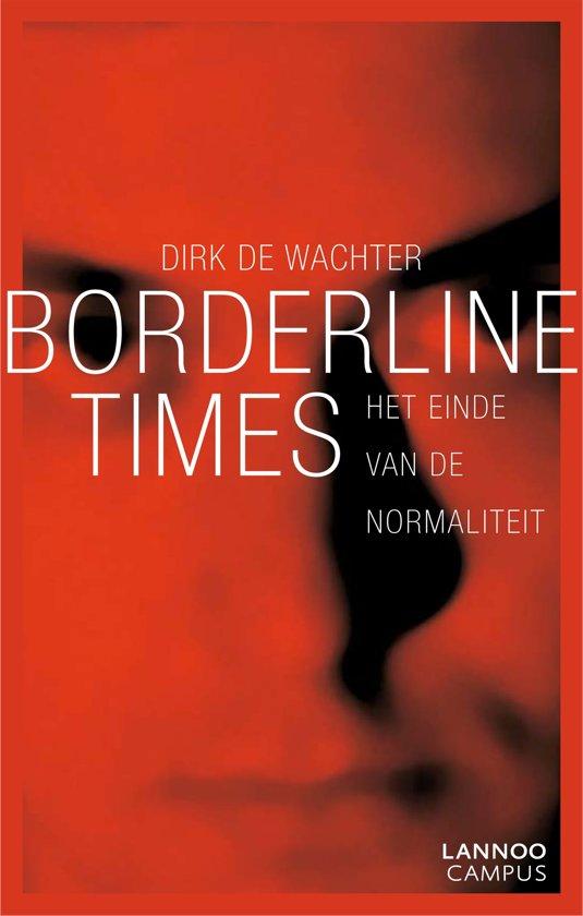 Boek cover Borderline times van Dirk De Wachter (Onbekend)