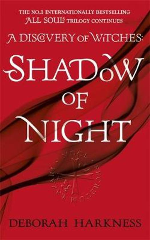 All Souls Trilogy 2. Shadow of Night