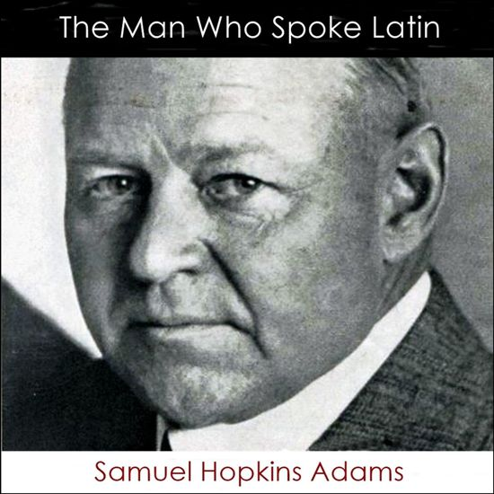 The Man Who Spoke Latin