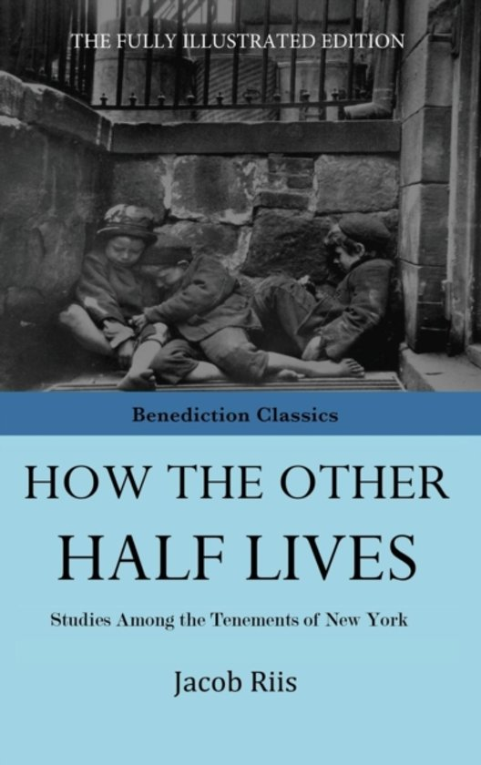 a book report on how the other half lives by jacob a riis Among these are jacob prager on riis as immigrant from first report of the tenement house contemporary evaluations of riis and how the other half lives.