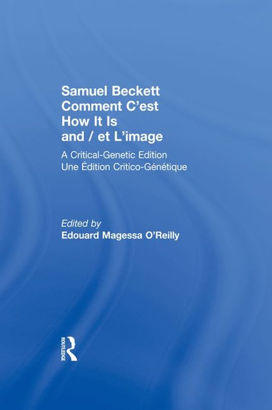 Samuel Beckett Comment C'est How It Is And / et L'image