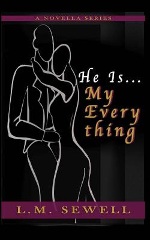 Bol He Is My Everything L M Sewell 9781942022398 Boeken