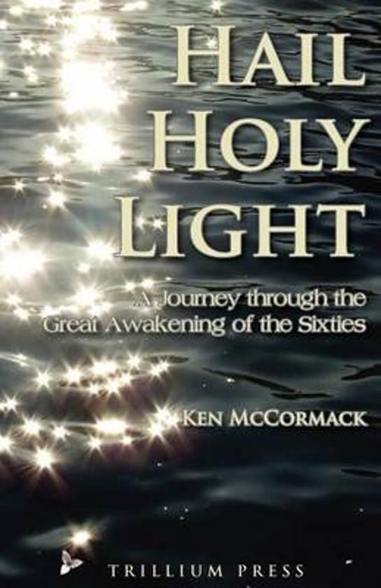 Hail, Holy Light