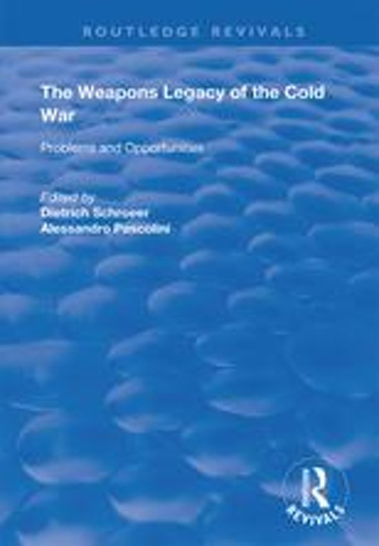 The Weapons Legacy of the Cold War