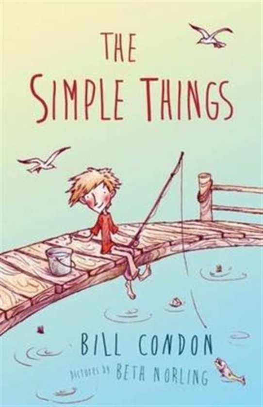 Boek cover The Simple Things van Bill Condon (Paperback)