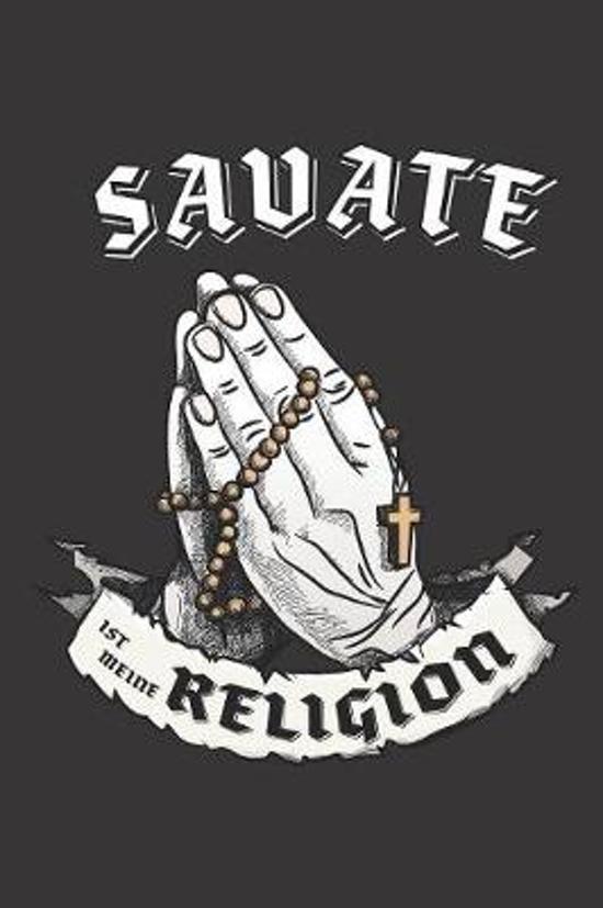 Savate Ist Meine Religion