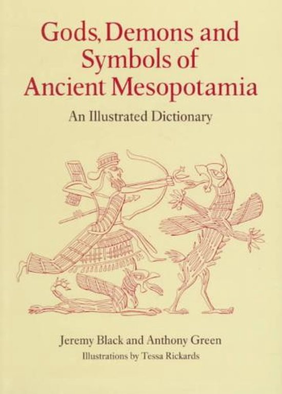 Bol Gods Demons And Symbols Of Ancient Mesopotamia Jeremy