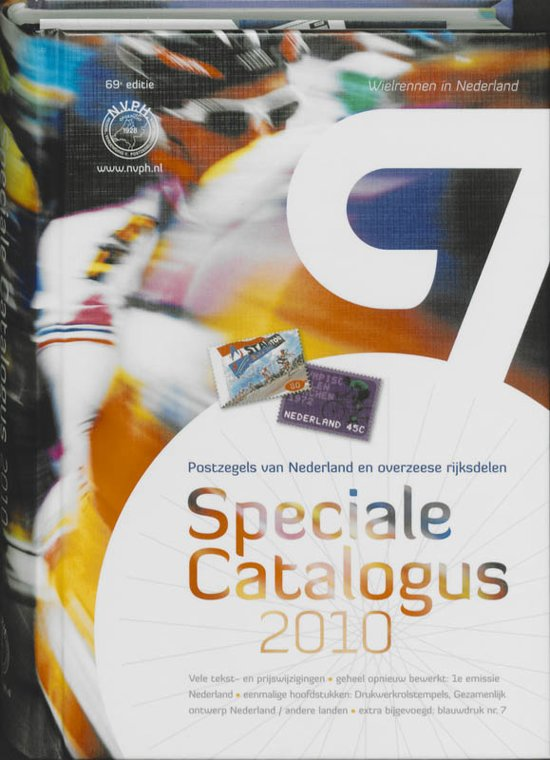Postzegels van Nederland en Overzeese Rijksdelen Speciale Catalogus 2010