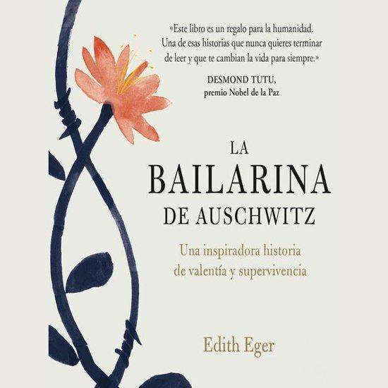 Boek cover La bailarina de Auschwitz van Edith Eva Eger (Onbekend)