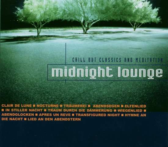 Midnight Lounge-Chill Out Classics And Meditation