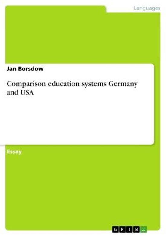 Comparison education systems Germany and USA