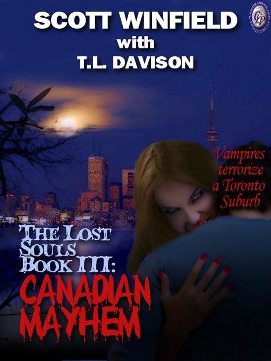LOST SOULS CANADIAN MAYHEM