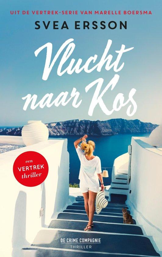Boek cover Een vertrek thriller - Vlucht naar Kos van Svea Ersson (Onbekend)