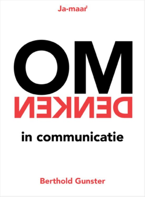 Boek cover Ja-maar - Omdenken in communicatie van Berthold Gunster (Paperback)