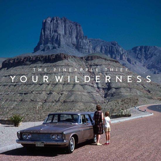 Your Wilderness -Pd/Ltd-