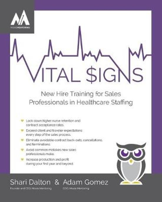Vital Signs: New Hire Training for Sales Professionals in Healthcare Staffing