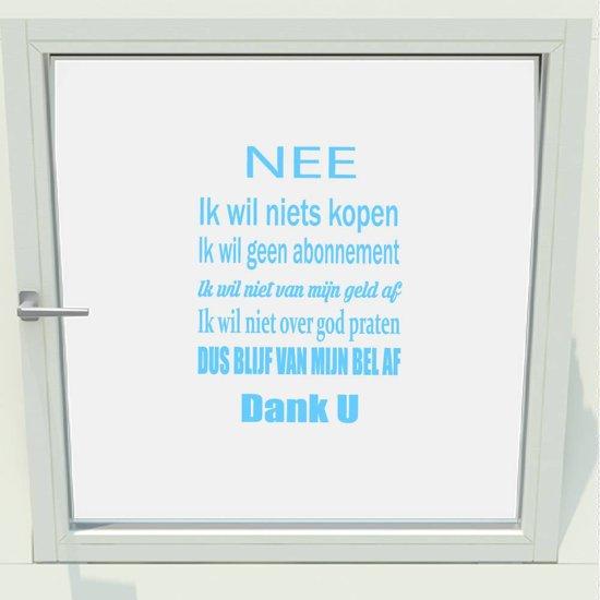 Deursticker - Raamsticker Ik Wil Niets Kopen -  Lichtblauw -  31 x 34 cm  - Muursticker4Sale