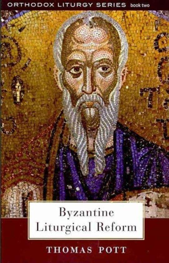 Byzantine Liturgical Reform