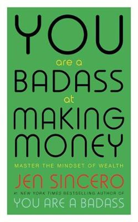 Boek cover You Are a Badass at Making Money van Jen Sincero (Paperback)