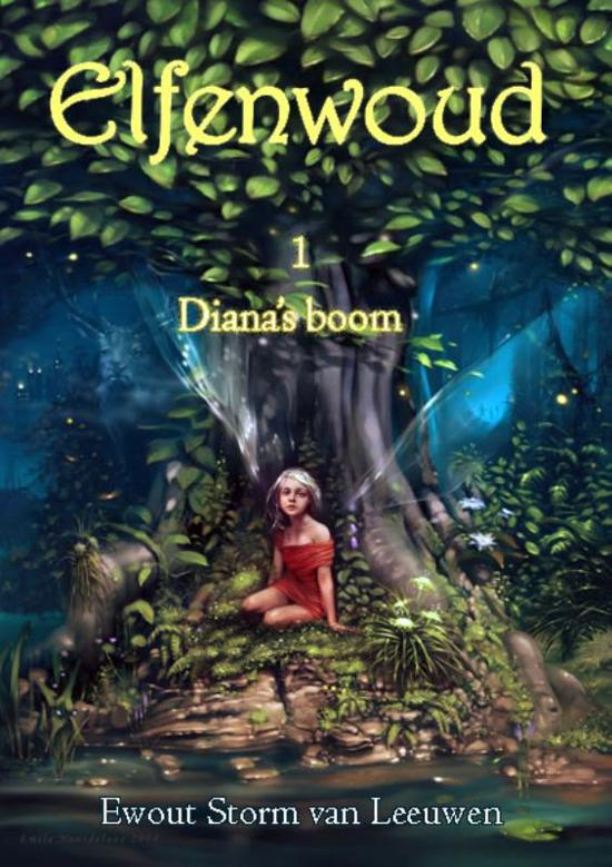 Elfenwoud 1 leesexemplaar / 1. Diana's Boom / druk Heruitgave