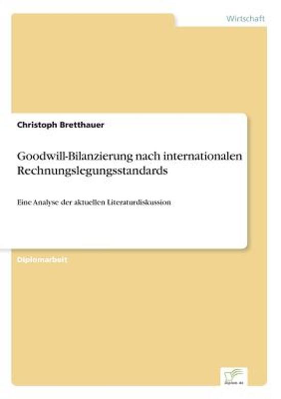 Goodwill-Bilanzierung Nach Internationalen Rechnungslegungsstandards