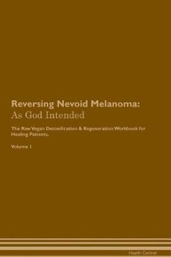 Reversing Nevoid Melanoma