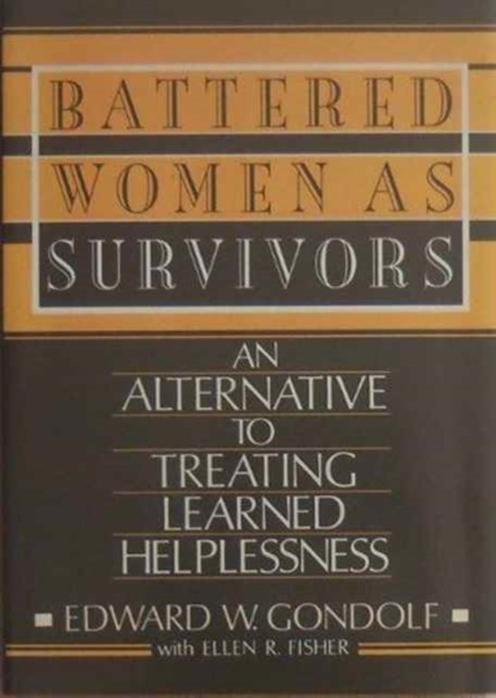 battered womens syndrome is theory of learned helplessness and not a mental illness