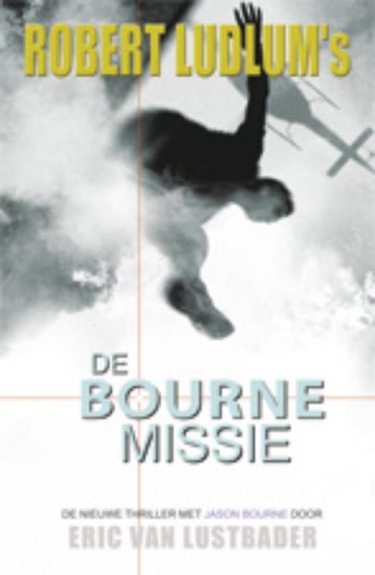 Boek cover De Bourne Missie van Robert Ludlum (Paperback)