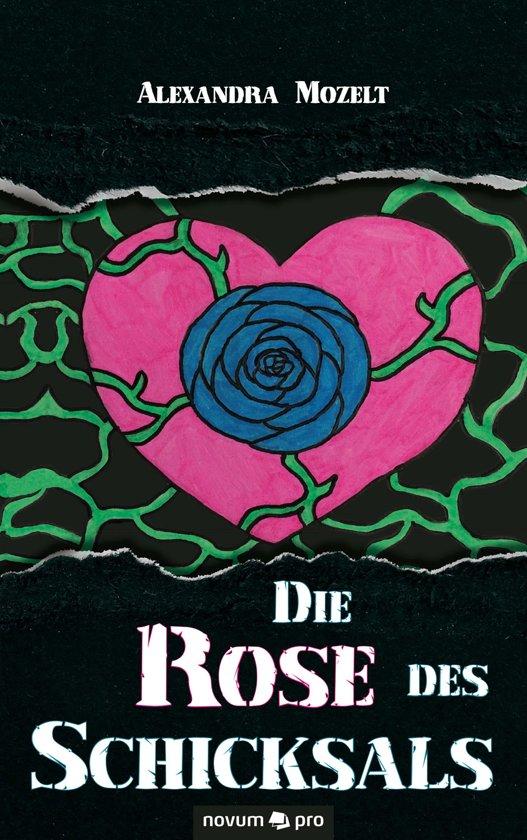 Die Rose des Schicksals