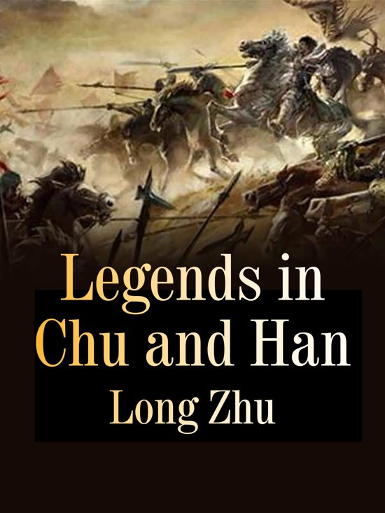 Legends in Chu and Han