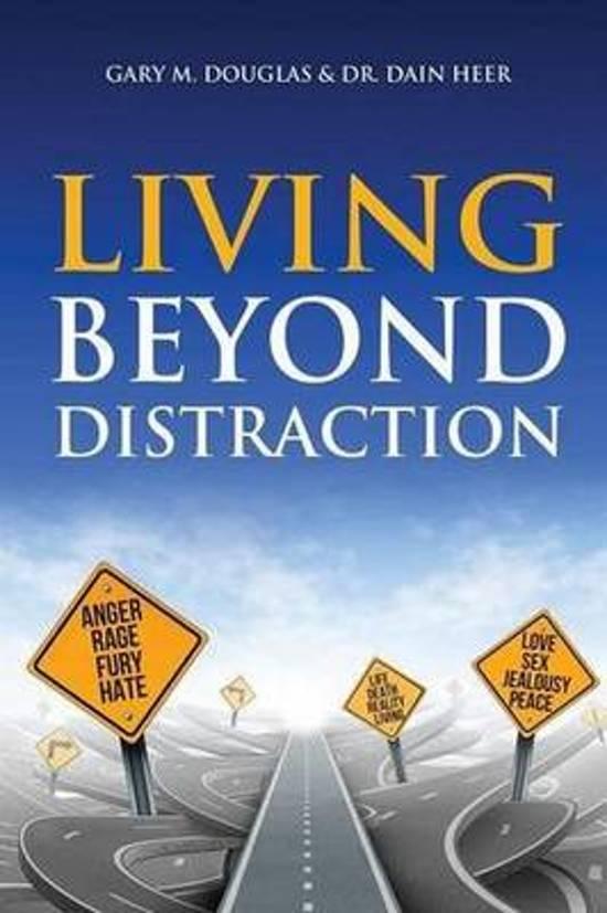 Living beyond distraction