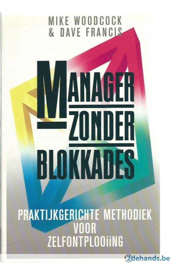 Manager zonder blokkades