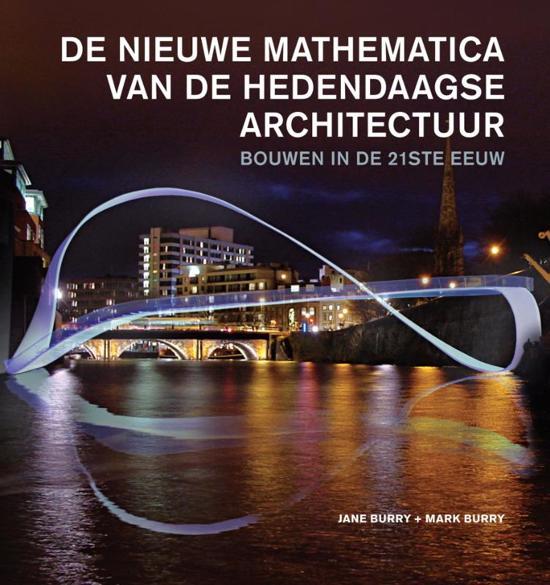 De nieuwe mathematica van de hedendaagse architectuur