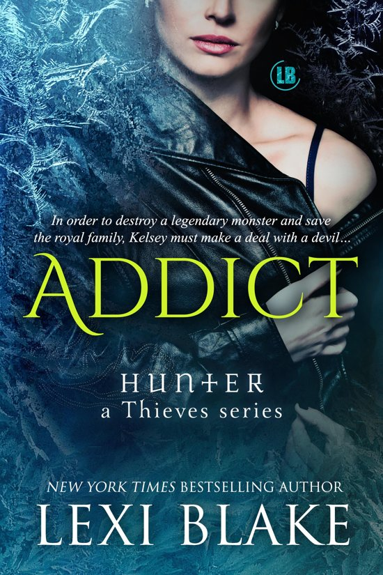 Addict: Hunter - a Thieves Series, Book 2