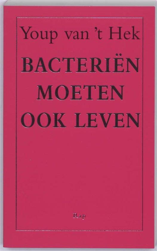 Bacterien moeten ook leven