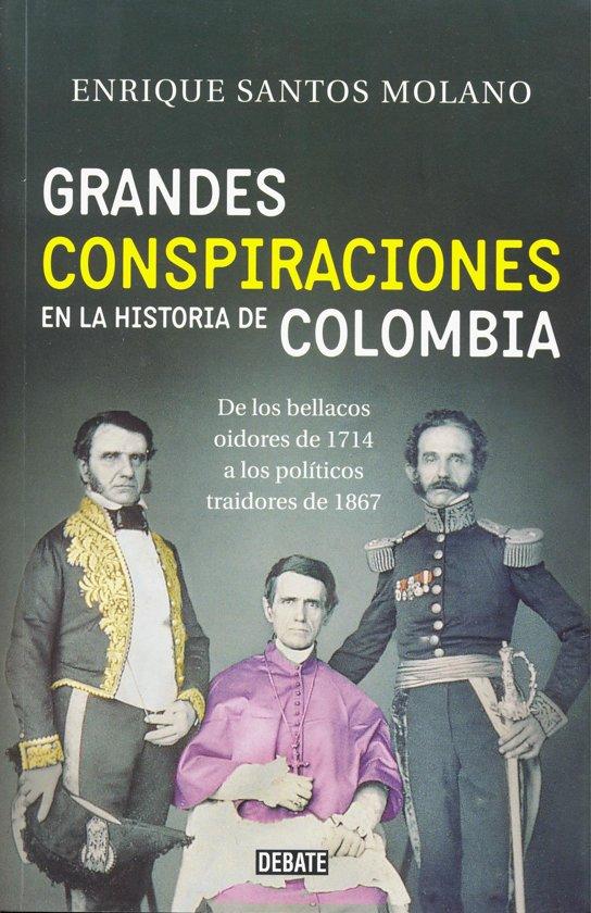 Grandes conspiraciones en la historia de Colombia