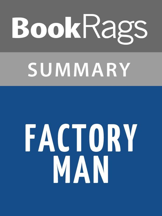 Factory Man by Beth Macy l Summary & Study Guide
