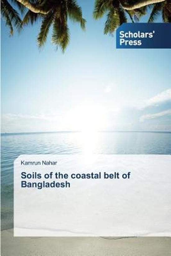 Soils of the Coastal Belt of Bangladesh