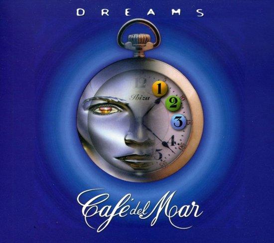 Cafe Del Mar-Dreams