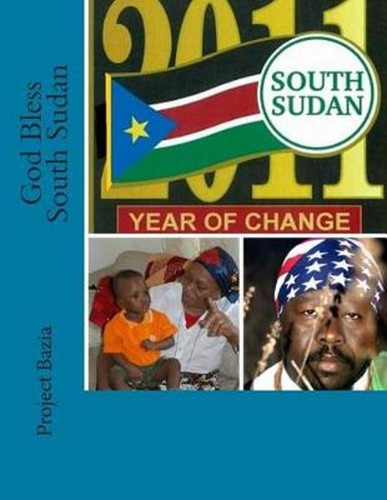 God Bless South Sudan