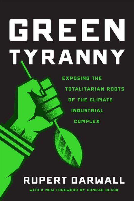 Boek cover Green Tyranny van Rupert Darwall (Onbekend)
