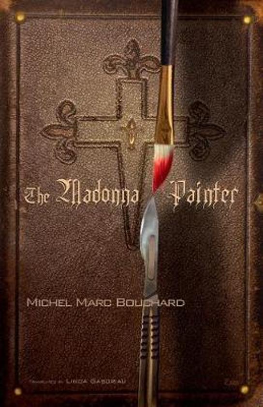 Boek cover The Madonna Painter van Michel Marc Bouchard (Paperback)