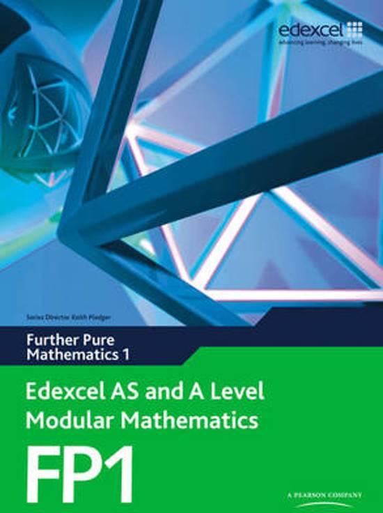 Edexcel AS and A Level Modular Mathematics Further Pure Mathematics 1 FP1