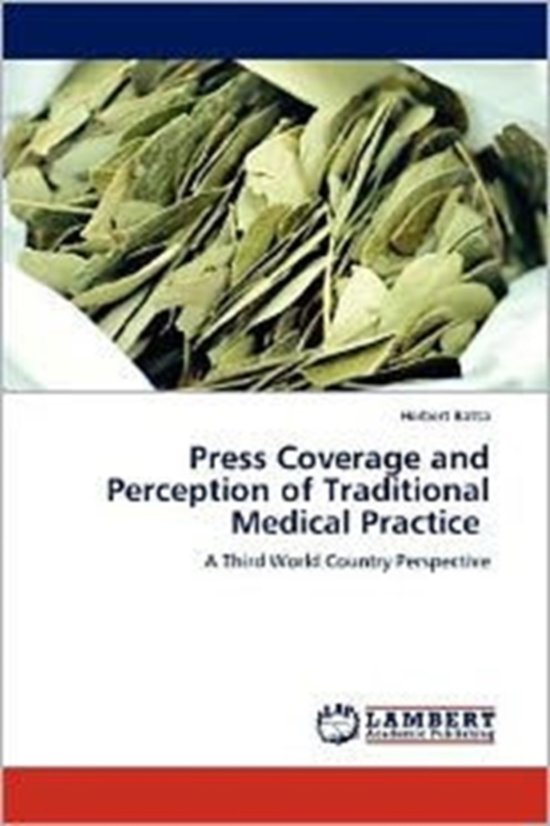 Press Coverage and Perception of Traditional Medical Practice